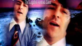Ahmad Zahir - ای تیر غمت را دل عشاق نشانه